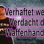 Ein aus der Schweiz stammender Pole, ist des illegalen Waffenhandels verdächtig