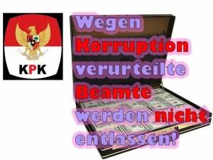 1.466 wegen Korruption verurteilte Beamte werden nicht entlassen!