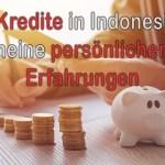 P2P Kredite in Indonesien – meine persönlichen Erfahrungen