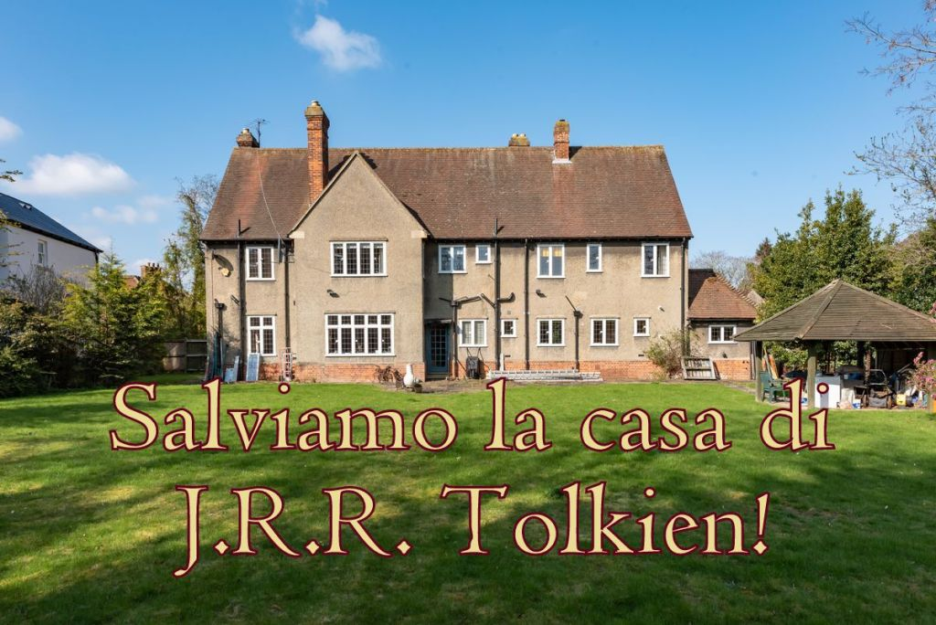 Salviamo la casa di J.R.R. Tolkien