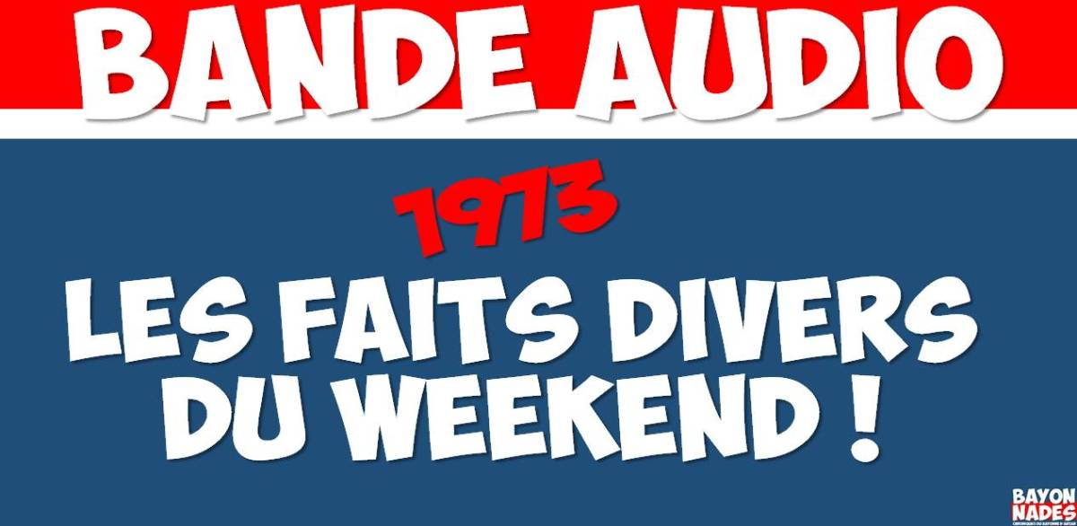 1973 Faits divers du weekend