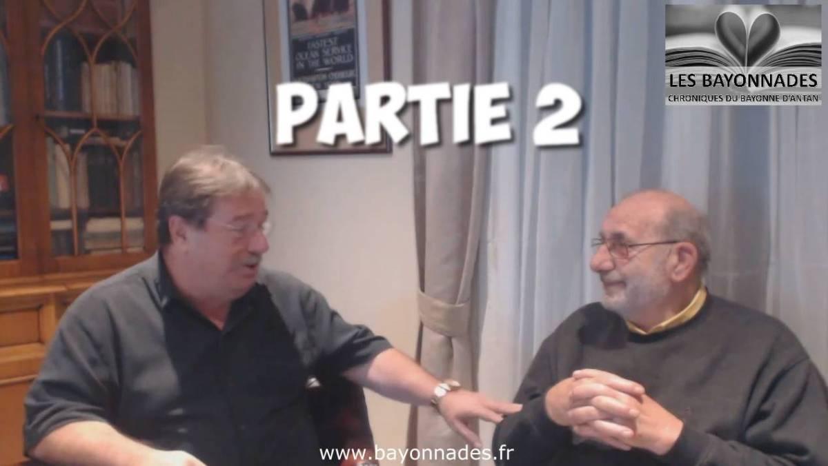 Anecdotes vécues lors des Fêtes du Petit Bayonne Part 2/2