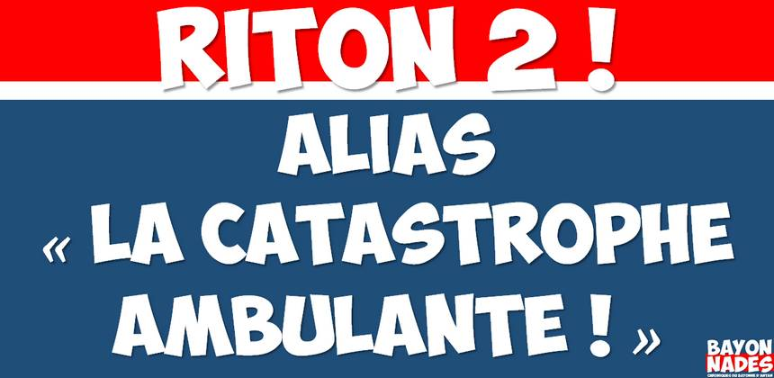 Riton la catastrophe ambulante