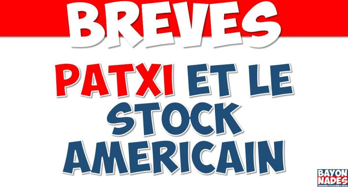 Patxi et le stock américain