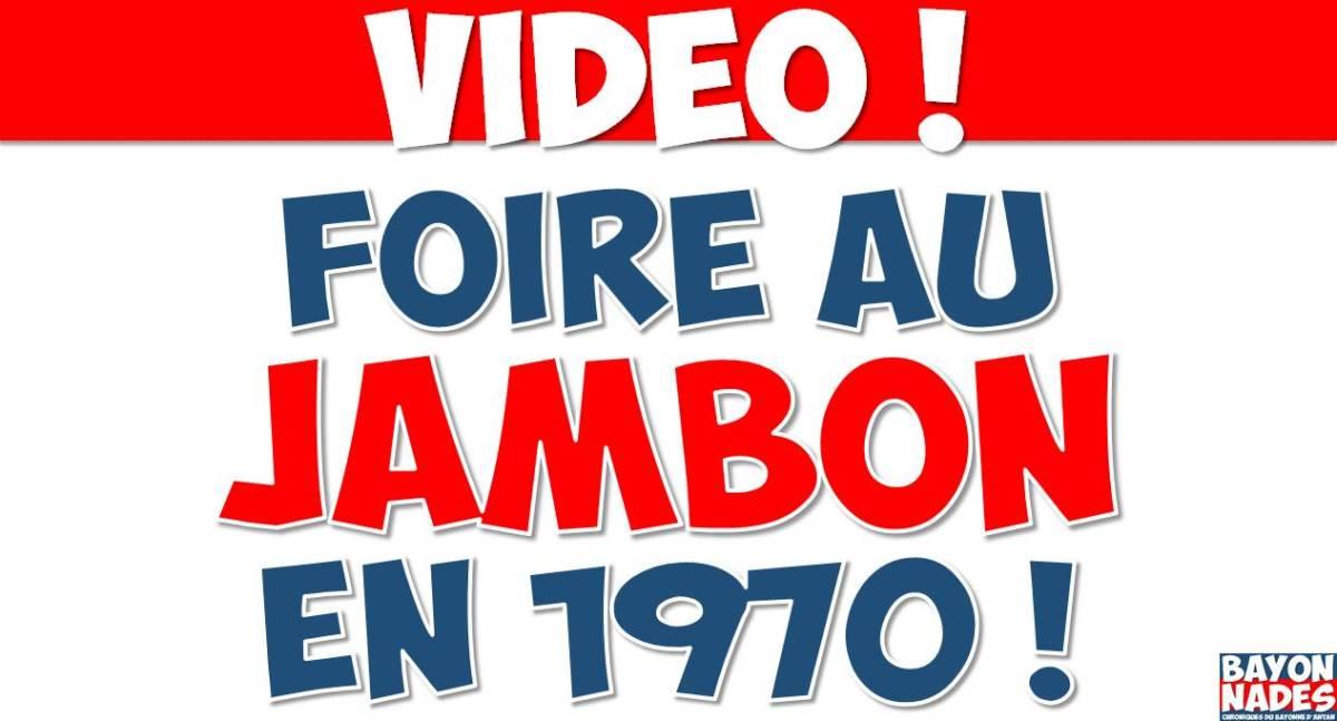 Vidéo 1970 La Foire au jambon