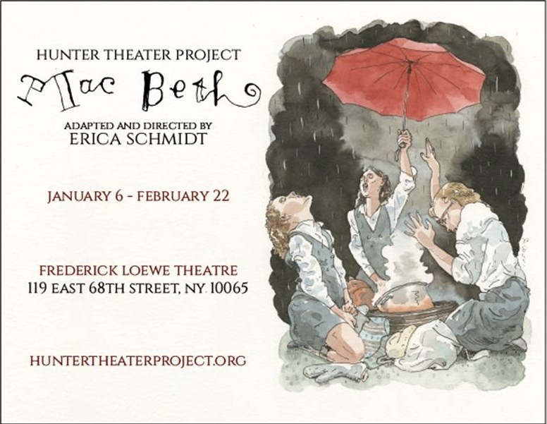 Hunter Theater Project Will Presents MAC BETH