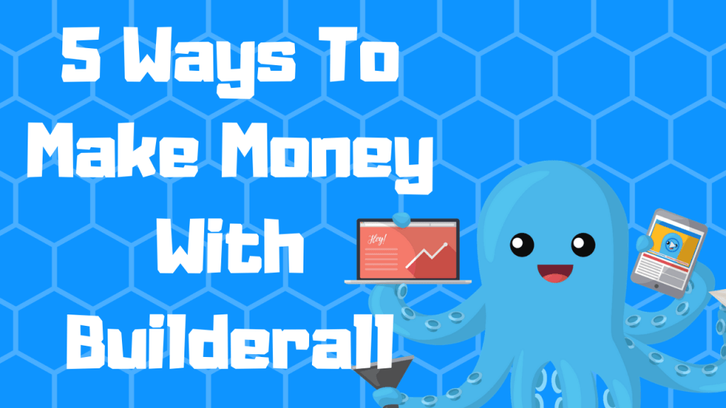 Can You Make Money With Builderall