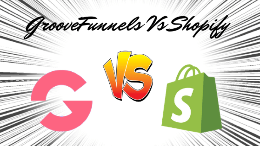 GrooveFunnels Vs Shopify