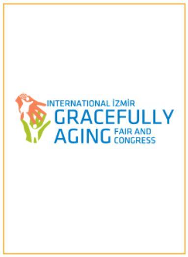 INTERNATIONAL IZMIR GRACEFULLY AGING FAIR AND CONGRESS 2