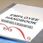 Employee Handbook - Advantages and Disadvantages