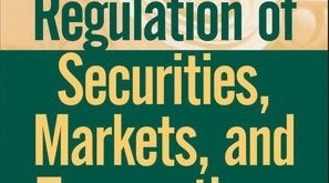 Government Regulations and Legislation of Securities Markets