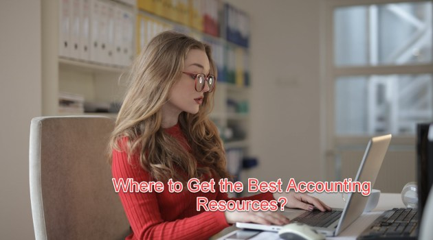 Where to Get the Best Accounting Resources?