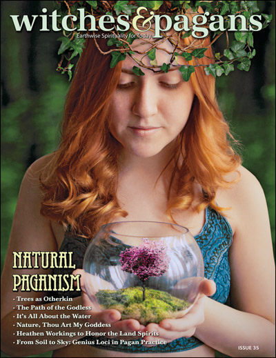 Witches&Pagans #35 Natural Paganism (download) - Click Image to Close