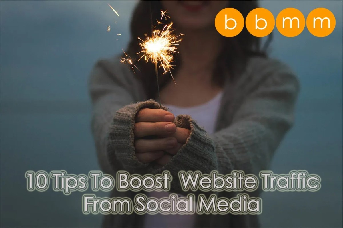 10-Tips-To-Boost--Website-Traffic-From-Social-Media bbmm.ie