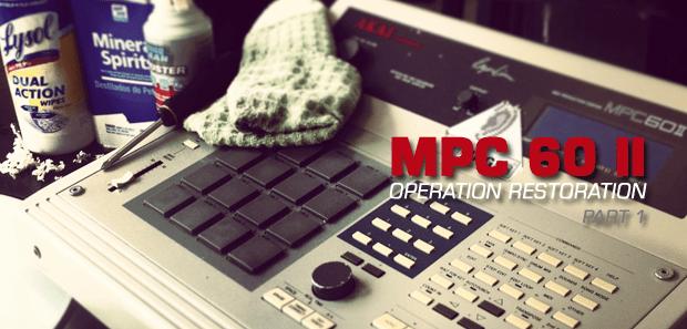 MPC 60 II: Operation Restoration Part I