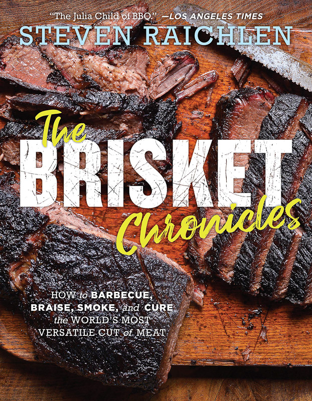 The Brisket Chronicle - Steven Raichlen