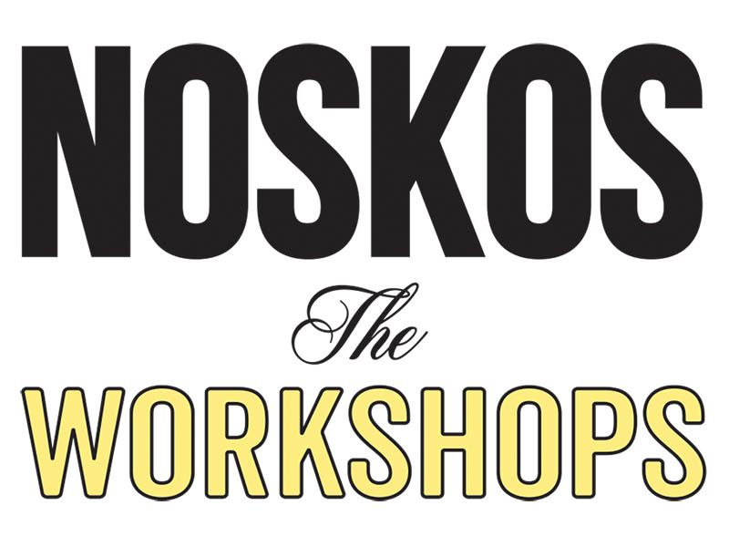 NOSKOS the Workshops