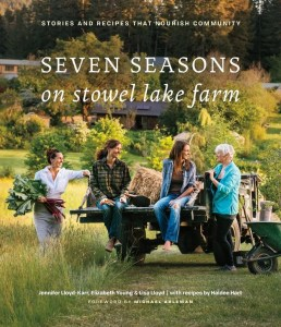 Cover of Seven Saesons on Stowel Lake Farm cookbook. Shortlisted for TASTE Canada award