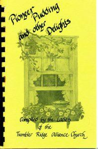 Pioneer Pudding - Tumbler Ridge Cookbook