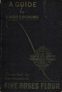 Five Roses A Guide to Good Cooking