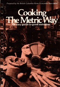 """Cover of """"Cooking the Metric Way"""" BCHEA 1976"""
