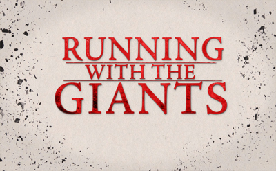 Running with the Giants – David