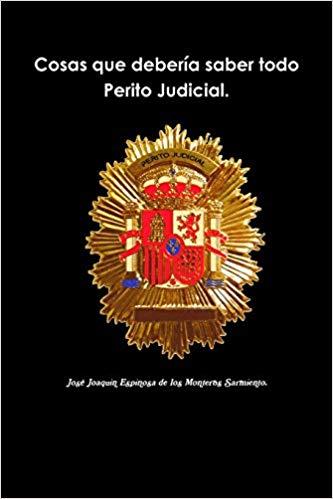 Cosas que debería saber todo Perito Judicial - Ciencia y