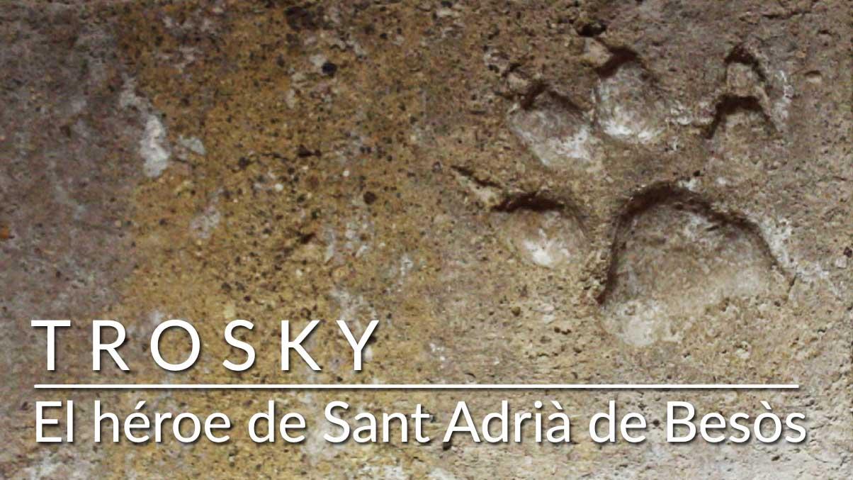 Trosky, el héroe del refugio de Sant Adrià de Besòs
