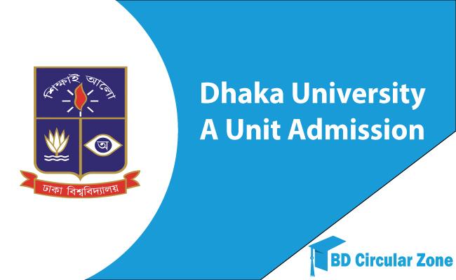 Dhaka University A Unit Admission Circular 2019-20