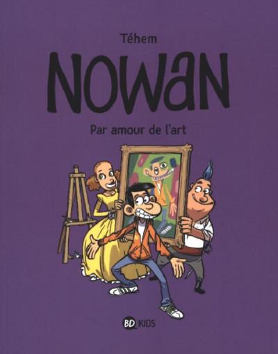 Couverture Nowan - par amour de l'art