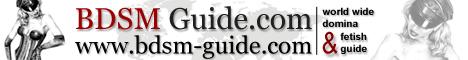BDSM-GUIDE.COM - Worldwide Domina + Fetish Guide