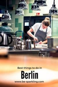 Berlin, To do, tips, travel blog, best things, best restaurant