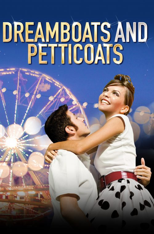 Dreamboats and Petticoats Blackpool