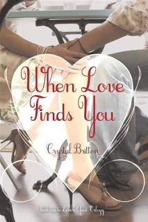 Crystal Britton's 'When Love Finds You' ***Warning: Spoilers***