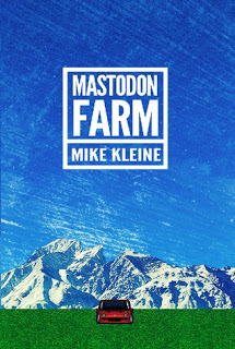 Mastodon Farm by Mike Kleine