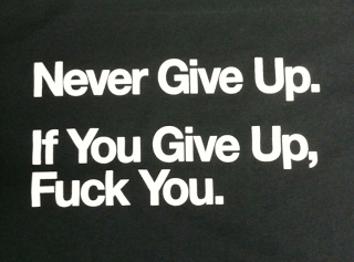 "The ""Never give up"" shirts now exist!!!"