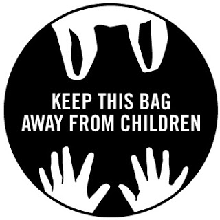 Keep This Bag Away from Children #3