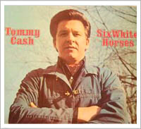 Image result for six white horses tommy cash single images
