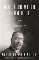 Where Do We Go From Here by Martin Luther King Jr. was published by Beacon Press