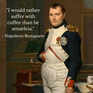 Napoleon Bonaparte Coffee