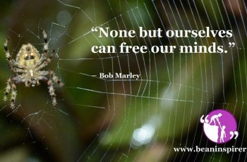 none-but-ourselves-can-free-our-minds-bob-marley-be-an-inspirer