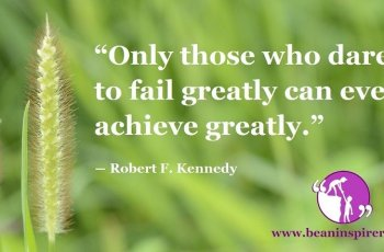 only-those-who-dare-to-fail-greatly-can-ever-achieve-greatly-robert-f-kennedy-be-an-inspirer