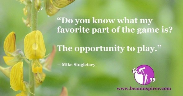 do-you-know-what-my-favorite-part-of-the-game-is-the-opportunity-to-play-mike-singletary-be-an-inspirer