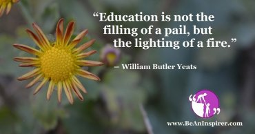 Education is the Spark that Lights Up a Mind