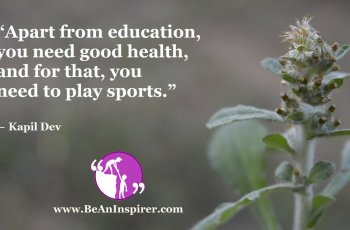 Apart-from-education-you-need-good-health-and-for-that-you-need-to-play-sports-Kapil-Dev-Be-An-Inspirer-FI