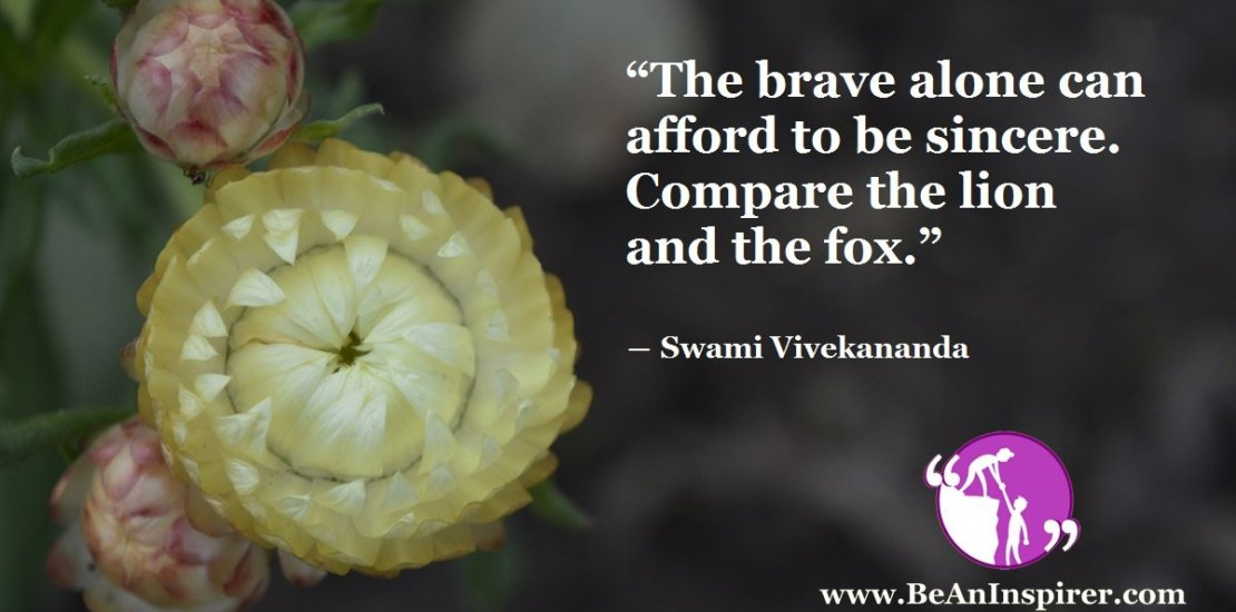 The-brave-alone-can-afford-to-be-sincere-Compare-the-lion-and-the-fox-Swami-Vivekananda-Be-An-Inspirer-FI