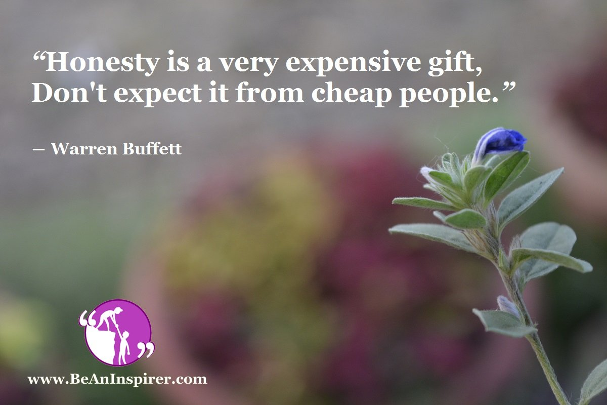 Honesty-is-a-very-expensive-gift-Dont-expect-it-from-cheap-people-Warren-Buffett-Be-An-Inspirer