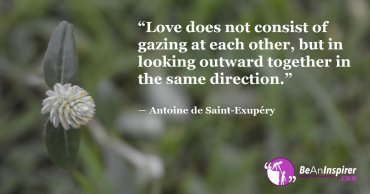 Love Is All About Looking In The Same Direction And The Same Things
