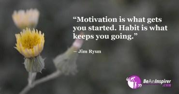 Motivation V/s Habit – What Keeps You Going?