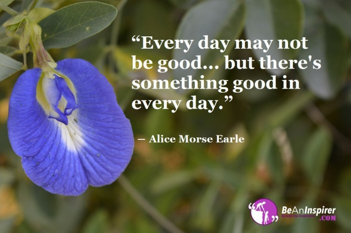 Every Day Is A New Day: Live The Best Out Of It